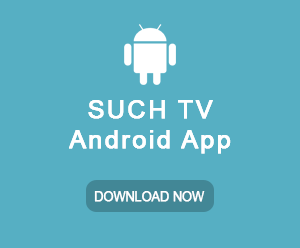 Install SUCHTV android app on google app store