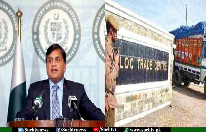 Pakistan has deplored the unilateral Indian decision to suspend cross-LoC trade
