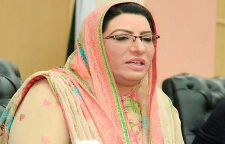 Special Assistant to Prime Minister for Information and Broadcasting  Firdous Ashiq Awan